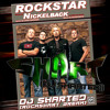 Nickelback - Rockstar (Dj Sharted RockShart Break)