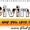 Divine - The Way You Love Me || Gospel2good.com
