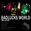 001】Badlucks World (Trial medley)