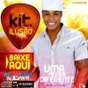 Banda Kit Ilusão - Farra