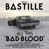 Bastille - Bad Blood (Fred Falke Remix)