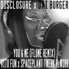 Disclosure x Dai Burger - You & Me (Flume Remix - Vito Fun x SpacePlant Twerk ReWork)