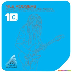 Do What You Wanna Do (Moon Boots Remix) by Nile Rodgers