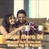 Hai Mera Dil-Alfaaz feat. Yo Yo Honey Singh (Remix by Dj Pankaj)
