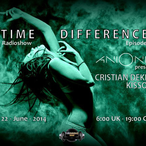 Ani Onix - Time Differences 133 [22 - June - 2014] - Tm - Radio by Ani Onix