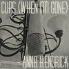 *NEW* Cups (When I'm Gone) - Anna Kendrick