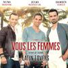 Latin Lovers - Vous Les Femmes Pobre Diablo