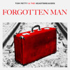 Tom Petty And The Heartbreakers - Forgotten Man
