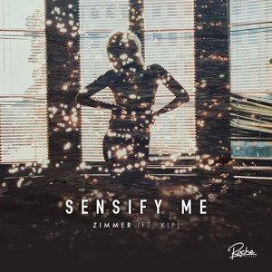 Sensify Me (feat. KLP) by Zimmer