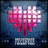 Bad Catholics  Dec3mber - I Want You (Alpha Noize Remix) FREE