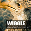 Wiggle Wiggle Remix - ( Dj X-R3Y ) - [ OUT NOW ]