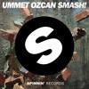 SMASH! (Original Mix)