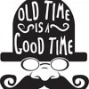 SET || OLD TIME IS A GOOD TIME ||