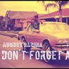 August Alsina don't forget about me