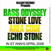 BASS ODYSSEY LS STONE LOVE LS ECHO STONE LS AREA CODE IN ST ANNES APRIL 2008