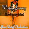 Mista Jimmy - Blow My Mind ft Mista Rafiki