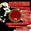 Horseman - Musical 45 2 Keep U Alive Clip
