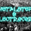 Metalstep & Electrocore Ep2 Ft. Emmure, Marilyn Manson, I See Stars, Danzig, Five Finger Death Punch
