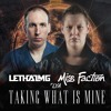 Lethal Mg Miss Faction And Lya Taking What Is Mine Radio Edit Mp3