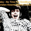 Fisky - No Time For Goodbyes ft. Christen Kwame Remix Contest