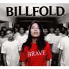 Billfold  - Brave [ Full Album ] New Song 2014