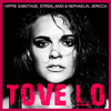 Tove Lo - Stay High ft. Hippie Sabotage, Jericca, STRSIK (A&N Remix)
