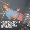 talk dirty to me jason derulo - 6/8 Club Remix By Dj Milad album artwork