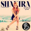 La La La - Shakira Ft Carlinhos Brown - Dj Van Broock (Spanish Versión)