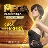 SET DJ GRA FERREIRA - MEGA CLEÓPATRA - THE HALL - SALVADOR /BA