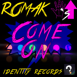 RomaK - Come On (Original Mix) Available 8/11/2014