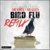 Bird FLu (REMIX) Lor Scoota Ft Shy Glizzy