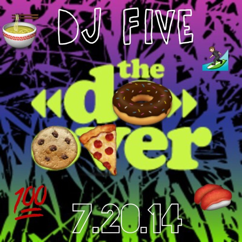 DJ Five At The Do - Over Los Angeles (07.20.14)