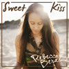 Rebecca Beralas - Sweet Kiss (Single)- 30 Sec Snippet album artwork