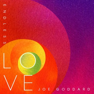 Endless Love feat. Betsy by Joe Goddard