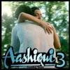 Bus rona mat | Aashiqui 3 | Leaked Song