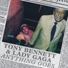 Tony Bennett & Lady Gaga - Anything Goes