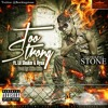 Flowking Stone - Too Strong(GIFTED) Feat Ryan & Lil Shaker (Prod.By MikeMillzOnEm)
