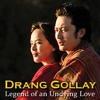 Sem Tsangwai Lungma(Drang Gollay)- Ugyen Panday & Pema Deki