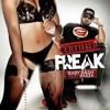 Certified Freak (feat. Baeza)