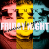Friday Night (Eric Paslay Cover)