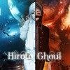 ||HIROTO GHOUL a.k.a UNRAVEL||