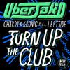 Uberjakd, Chardy & Kronic feat. Leftside [OUT NOW]