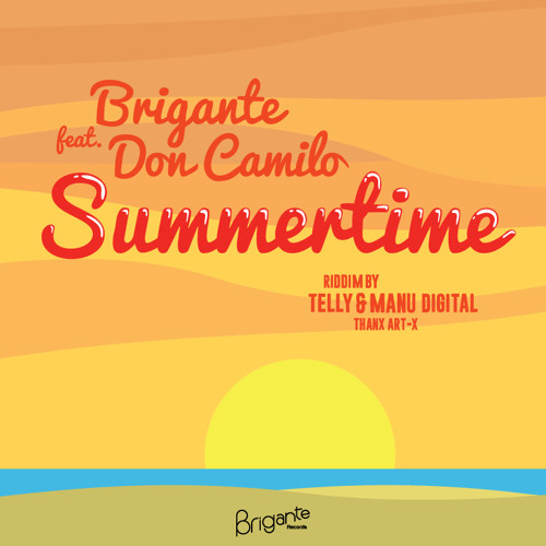 Brigante & Don Camilo - Summer Time ( Telly / ManuDigital 2014 )