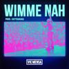 Wimme Nah (Prod. By Kaytranada)