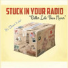 Stuck In Your Radio - Young Hearted Kids