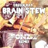 Green Day - Brain Stew (Fonzie Remix)