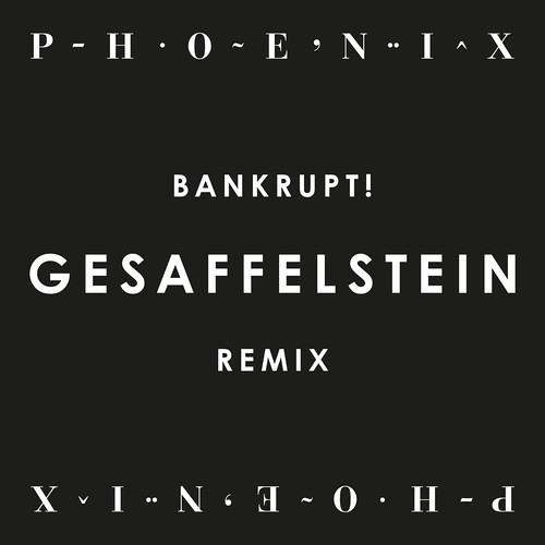 Bankrupt! (Gesaffelstein Remix) by Phoenix - Listen to music