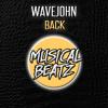 Wavejohn - Back  [OUT NOW]