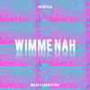 Wimme Nah (Waldo & Sango Remix)