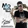 Free Download Mo Beatz - Bread Winner ft. Trina Mp3